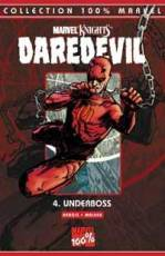 Couverture de l'album DAREDEVIL Tome #4 Underboss