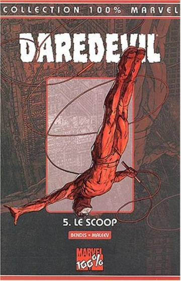 Couverture de l'album DAREDEVIL Tome #5 Le scoop