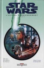 Couverture de l'album STAR WARS - LE CYCLE DE THRAWN Tome #3.2 L'ultime commandement - 2ème partie