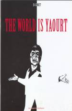 Couverture de l'album WORLD IS YAOURT (THE) The World is yaourt