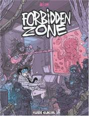 Couverture de l'album FORBIDDEN ZONE Tome #1 Forbidden Zone