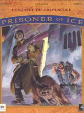 Couverture de l'album PRISONER OF ICE Tome #2 Le glaive du crépusule