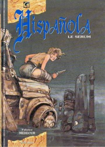Couverture de l'album HISPAñOLA Tome #1 Le sérum