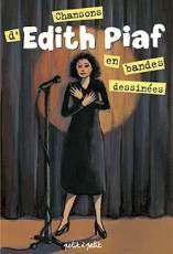 Couverture de l'album CHANSONS EN BANDES DESSINEES Edith Piaf