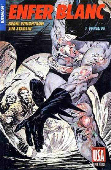 Couverture de l'album BATMAN (COLLECTION SUPER-HEROS) Tome #12 1 Enfer blanc