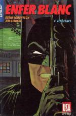 Couverture de l'album BATMAN (COLLECTION SUPER-HEROS) Tome #18 Enfer blanc (4) : Vengeance
