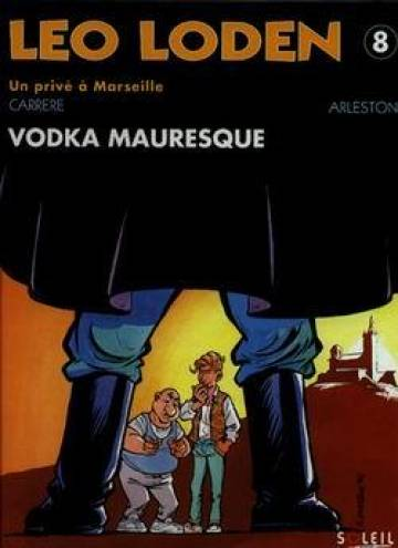 Couverture de l'album LEO LODEN Tome #8 Vodka mauresque