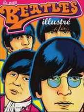 Couverture de l'album PETIT BEATLES ILLUSTRE (LE) Le petit Beatles illustré