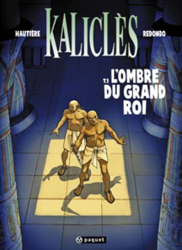 Couverture de l'album KALICLES Tome #1 L'ombre du grand roi