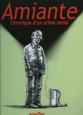 Couverture de l'album AMIANTE Chronique d'un crime social