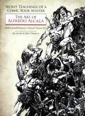 Couverture de l'album THE ART OF ALFREDO ALCALA Secret Teachings of a comic book master