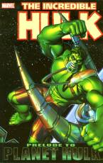 Couverture de l'album INCREDIBLE HULK (THE) Prelude to Planet Hulk