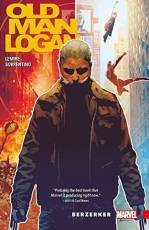 Couverture de l'album OLD MAN LOGAN Tome #1 Berzerker