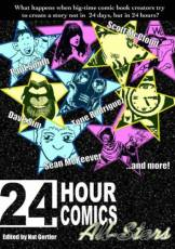Couverture de l'album 24 HOURS COMICS ALL STARS 24 Hour Comics All-Stars