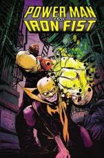 Couverture de l'album POWER MAN AND IRON FIST Tome #1 The Boys are back in Town