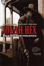 Couverture de l'album JONAH HEX Tome #1 Face full of violence