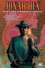 Couverture de l'album JONAH HEX Tome #4 Only the good die young
