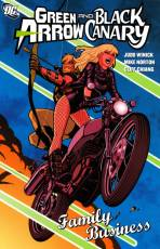 Couverture de l'album GREEN ARROW BLACK CANARY Tome #2 Family Business