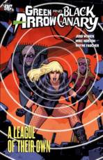 Couverture de l'album GREEN ARROW BLACK CANARY Tome #3 A league of their own