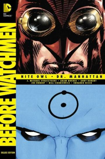 Couverture de l'album BEFORE WATCHMEN: NITE OWL/DR. MANHATTAN Deluxe Edition
