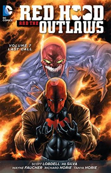 Couverture de l'album RED HOOD AND THE OUTLAWS Tome #7 Last Call