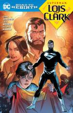 Couverture de l'album SUPERMAN: LOIS & CLARK (VO) Road to Rebirth