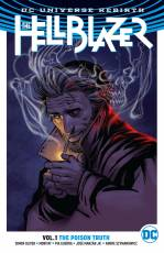 Couverture de l'album THE HELLBLAZER (DC UNIVERSE REBIRTH) Tome #1 The Poison Truth