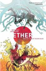 Couverture de l'album ETHER (VO) Tome #1 Death of the Last Golden Blaze