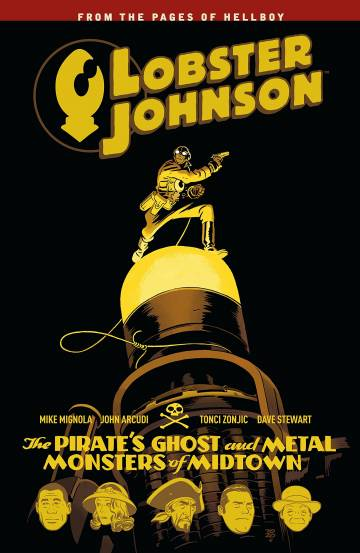 Couverture de l'album LOBSTER JOHNSON Tome #5 The Pirate's Ghost and Metal Monsters of Midtown