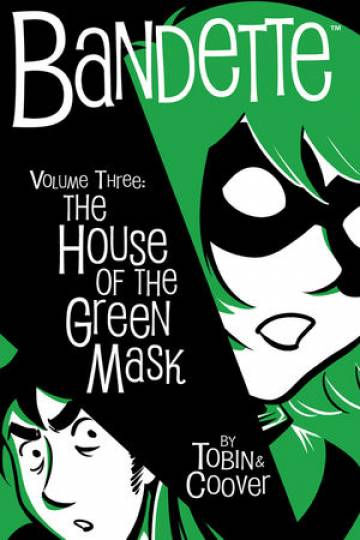 Couverture de l'album BANDETTE Tome #3 The house of the green mask