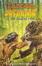 Couverture de l'album TARZAN VS. PREDATOR: AT THE EARTH'S CORE Tarzan vs. Predator: At the Earth's Core