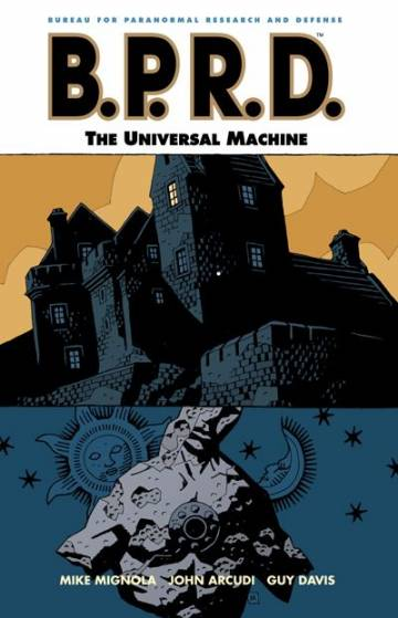 Couverture de l'album B.P.R.D. Tome #6 The Universal Machine