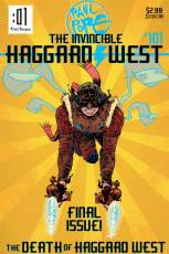 Couverture de l'album THE INVINCIBLE HAGGARD WEST Final Issue: the death of Haggard West