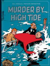 Couverture de l'album GIL JORDAN, PRIVATE DETECTIVE: MURDER BY HIGH TIDE Tome #1 Murder by High Tide