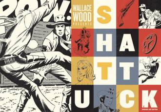 Couverture de l'album SHATTUCK Wallace Wood Presents Shattuck