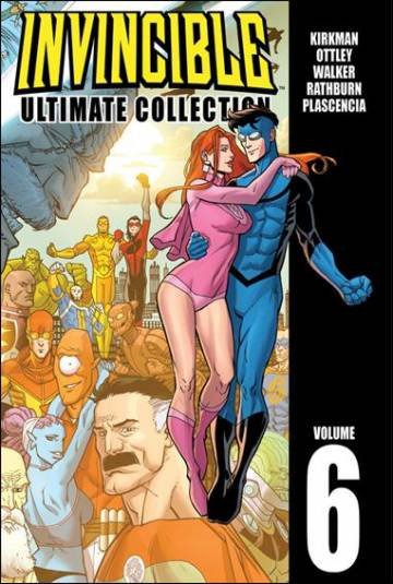 Couverture de l'album INVINCIBLE ULTIMATE COLLECTION Tome #6 Volume 6