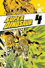 Couverture de l'album SUPER DINOSAUR Tome #4 Volume 4