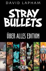 Couverture de l'album STRAY BULLETS ÜBER ALLES EDITION Stray Bullets Über Alles Edition