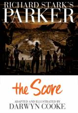 Couverture de l'album RICHARD STARK'S PARKER Tome #3 The Score