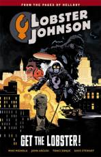 Couverture de l'album LOBSTER JOHNSON Tome #4 Get the Lobster !