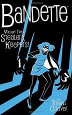 Couverture de l'album BANDETTE Tome #2 Stealers, keepers