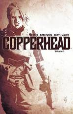 Couverture de l'album COPPERHEAD (VO) Tome #1 A New Sheriff in Town