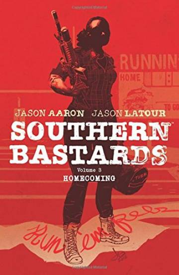 Couverture de l'album VO SOUTHERN BASTARDS Tome #3 Homecoming