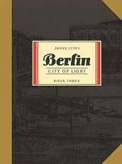 Couverture de l'album BERLIN (VO) Tome #3 City of light