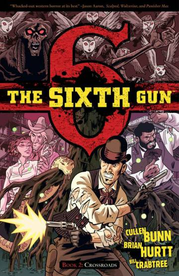 Couverture de l'album THE SIXTH GUN Tome #2 Crossroads