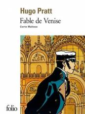 Couverture de l'album FABLE DE VENISE (CORTO MALTESE) Fable de Venise