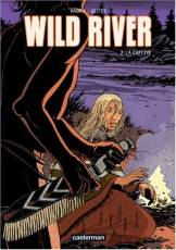 Couverture de l'album WILD RIVER Tome #2 La captive