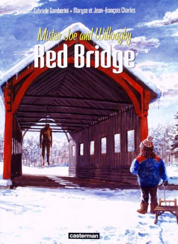 Couverture de l'album RED BRIDGE Tome #2 Mister Joe and Willoagby