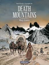 Couverture de l'album DEATH MOUNTAINS Tome #1 Mary Graves