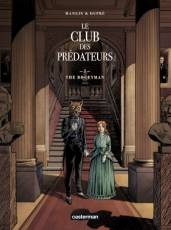 Couverture de l'album LE CLUB DES PRÉDATEURS Tome #1 The Bogeyman